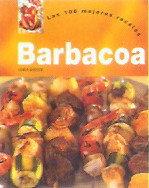 Barbacoa, las 100 mejores recetas