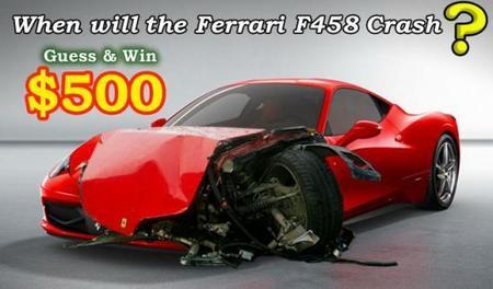 ¿Cuando será el primer accidente de un Ferrari F458 Italia? 500 dólares pueden ser tuyos