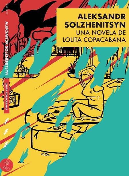 Aleksandr Solzhenitsyn, Lolita Copacabana