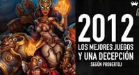 Los mejores juegos de 2012, y la decepción, según probertoj