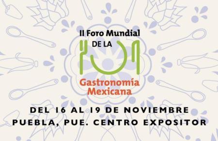 Puebla recibe el II Foro Mundial de la Gastronomía Mexicana