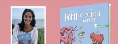 'Dani no quiere ir al cole', el cuento escrito por la psicóloga Mar Romera para ayudar a los niños en su iniciación al colegio