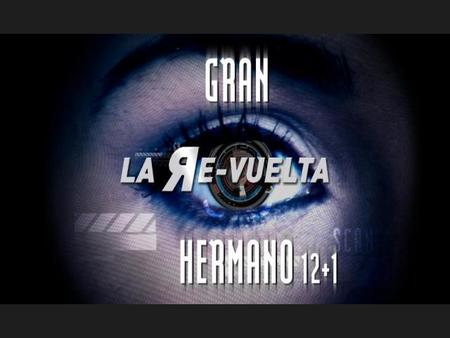 'La Re-vuelta' despide 'Gran Hermano' hasta la próxima temporada
