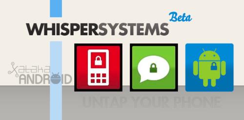 WhisperSystems,velandoporlaconfidencialidaddetusconversacionesylainformaciónalmacenadaentumóvil