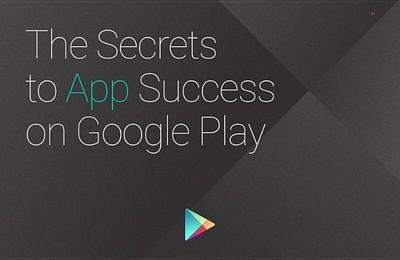 """Google ofrece gratis la guía para desarrolladores """"The Secrets to App Success on Google Play"""""""