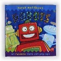 """""""Robots"""", libro con sorpresas sonoras"""