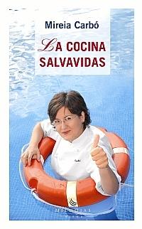 La cocina Salvavidas, de Mireia Carbó