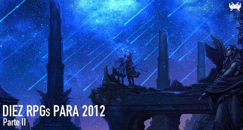 DiezRPGsqueesperopara2012(ParteII)