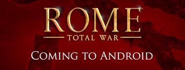 'ROME: Total War' llegará a Android tras dos años en exclusiva para iOS