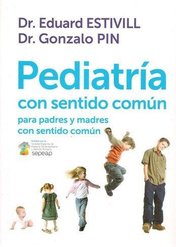 """El Dr. Estivill publica un nuevo libro titulado """"Pediatría con sentido común"""""""