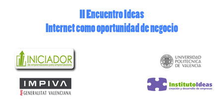 Encuentro Ideas: Internet como oportunidad de negocio