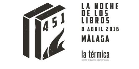 Vuelve Málaga 451, una noche para disfrutar de los libros