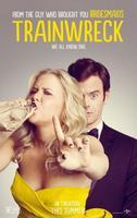 'Trainwreck', tráiler y cartel de la nueva comedia de Judd Apatow