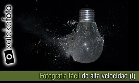 Fotografía de alta velocidad fácil (I)