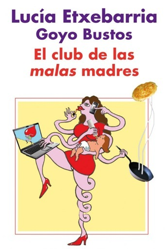 """""""El club de las malas madres"""""""