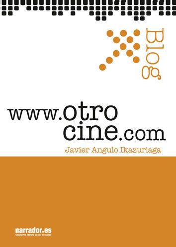 El libro de Otro cine: www.otrocine.com