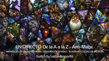"""Anti-Mage en directo con la sección """"Dota 2 de la A a la Z"""" a las 22:00 horas (las 15:00 en Ciudad de México)"""