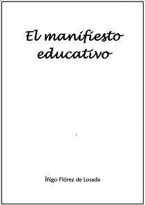 El manifiesto educativo, una obra crítica con el sistema escolar