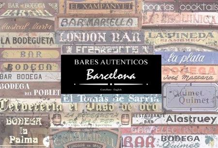 """El libro de los """"Bares auténticos Barcelona"""""""