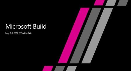 Microsoft Build 2018: todo lo que esperamos ver en el evento para desarrolladores