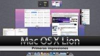 [Especial Mac OS X Lion] Primeras impresiones de la versión preliminar de Mac OS X 10.7 Lion (1ª parte)