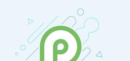 Android P Developer Preview ya disponible: así puedes descargarla en tu Pixel