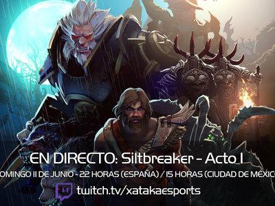 Jugamos en directo la campaña Silbreaker de Dota 2 a las 22:00 horas (las 15:00 horas en Ciudad de México) [Finalizado]