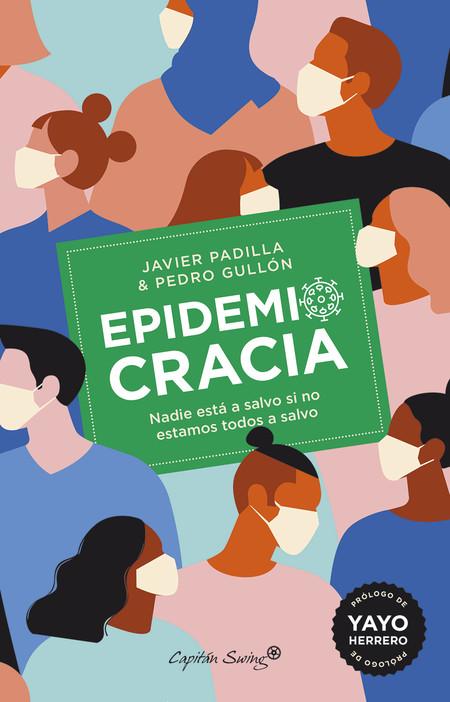 Javierpadillapedrogullon Epidemiocracia