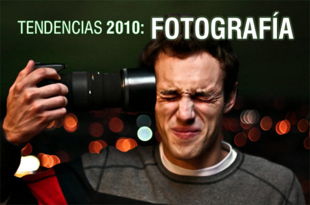 Tendencias 2010: Fotografía Digital