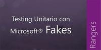 Testing Unitario con Microsoft Fakes, un libro imprescindible