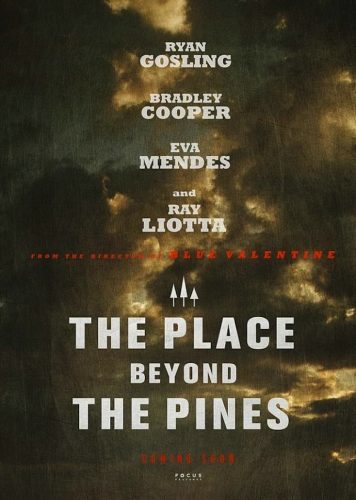 El teaser póster de The Place Beyond The Pines