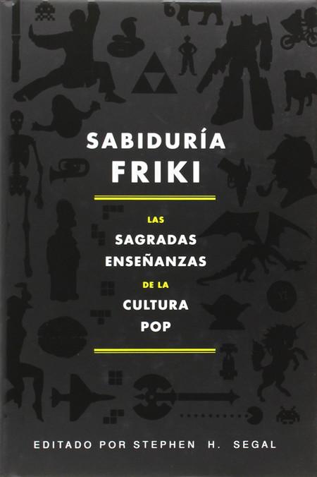 Sabiduria Friki Libros San Jordi