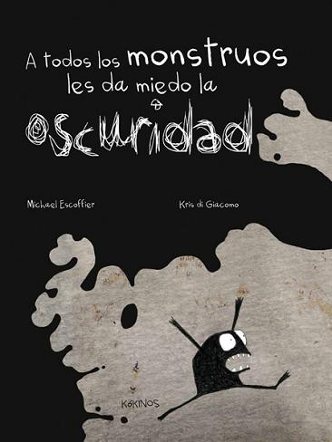 """""""A todos los monstruos les da miedo la oscuridad"""", un cuento infantil de monstruos que son como niños"""