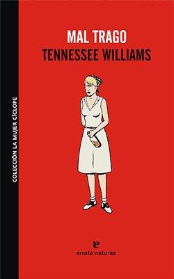 'Mal trago', de Tennessee Williams