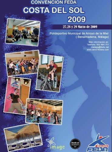 Convención Costa del Sol 2009, un evento internacional para no desaprovechar