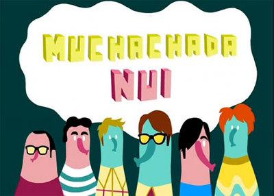 'Muchachada Nui' podría terminar en su cuarta temporada