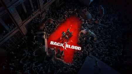 Back 4 Blood iniciará esta semana una alfa cerrada y esto es todo lo que os esperará contra las hordas de infernales zombis