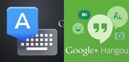 Google Hangouts y Teclado se actualizan a la versión 2.0 con jugosas novedades