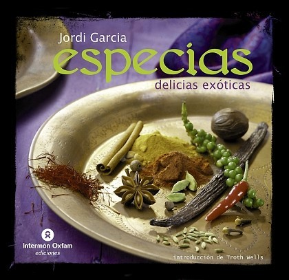 Especias. Delicias Exóticas