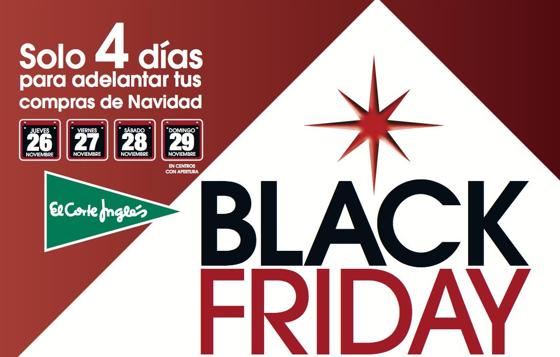762bf640b4 El Black Friday 2015 en El Corte Inglés... ¡empieza hoy miércoles!