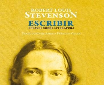 'Escribir', los ensayos sobre literatura de Robert Louis Stevenson