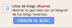 Blogger facilita añadir un blogroll en tu blog mediante un widget