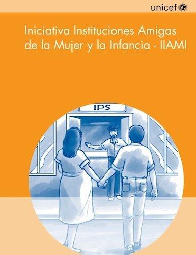 IAMI: Instituciones Amigas de la Mujer y la Infancia
