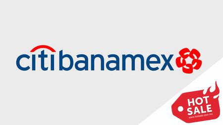 Guía Hot Sale 2019: estos serán todos los descuentos adicionales que ofrecerá Citibanamex en México