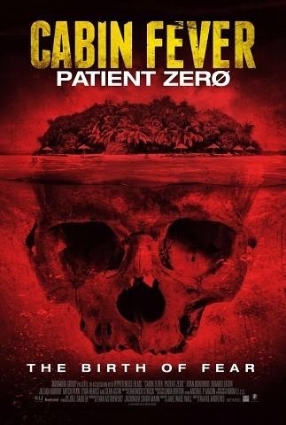 'Cabin Fever: Patient Zero', tráiler y cartel