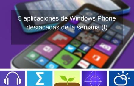 5 aplicaciones de Windows Phone destacadas de la semana (I)
