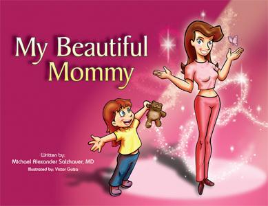 'My beautiful Mommy', enseñando la cirugía plástica a los niños