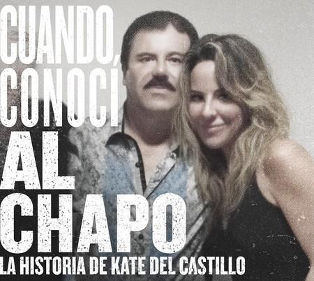 'Cuando conocí al Chapo: la historia de Kate del Castillo' ya tiene fecha de estreno y primer tráiler
