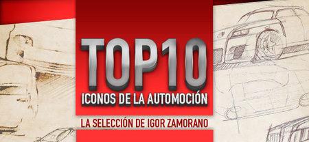 Top10 de iconos de la automoción: la selección de Igor Zamorano