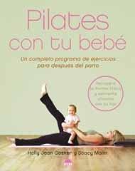 Pilates con tu bebé: programa de ejercicios para después del parto